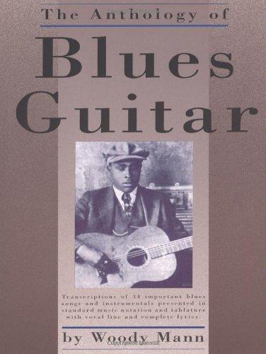 9780825603150: The Anthology of Blues Guitar