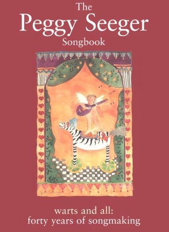 9780825603204: PEGGY SEEGER SONGBOOK: WARTS AND ALL