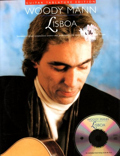 9780825603389: Lisboa: Seventeen original compositions written and performed by the modern fingerstyle guitar master (Guitar Tablature Edition) (Book & CD)