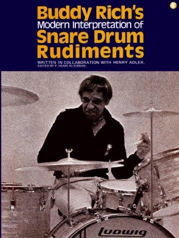 9780825610035: Buddy Rich's Modern Interpretation Of Snare Drum Rudiments