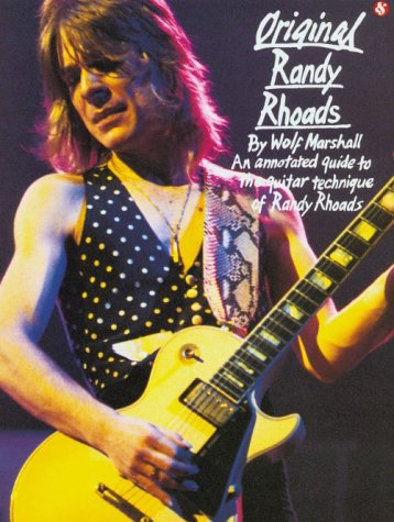 9780825610653: Original Randy Rhoads: An Annotated Guide to the Guitar Technique of Randy Rhoads (Illustrated)