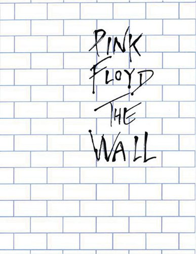 9780825610769: Pink Floyd: the Wall: Piano and Vocal