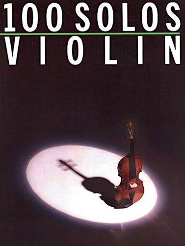 9780825610950: 100 Solos: Violin