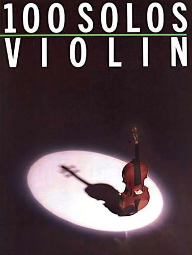9780825610950: 100 Solos : Violin
