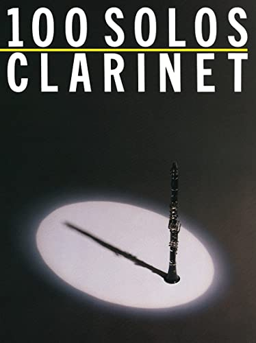 9780825610974: 100 Solos: for Clarinet