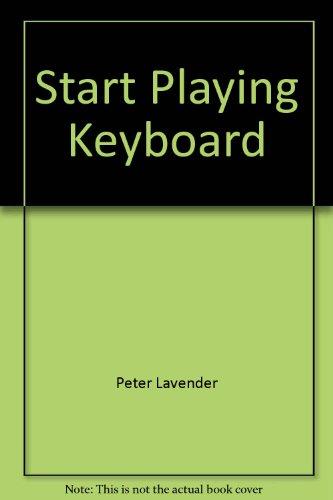 9780825611131: Start Playing Keyboard