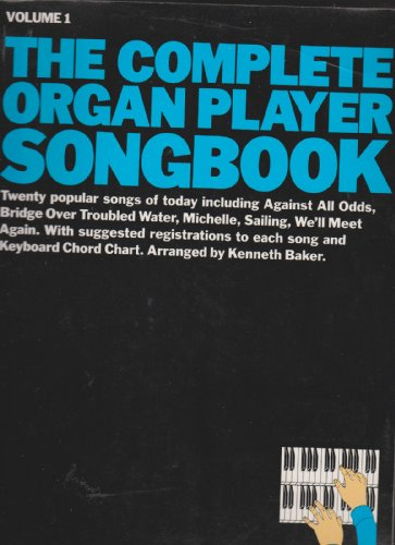 9780825611971: Complete Organ Player Songbook: 1