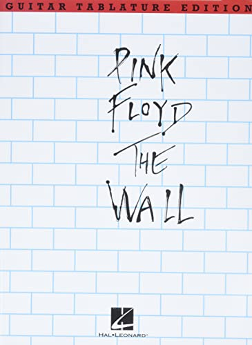 Pink Floyd: The Wall, Guitar Tablature Edition (0825612675) by Roger Waters; Pink Floyd