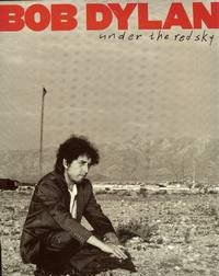 9780825612961: Bob Dylan: Under the Red Sky