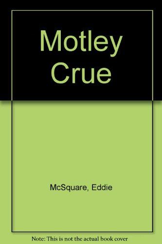 9780825613012: Motley Crue