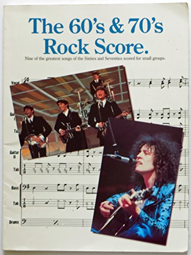 The 60's and 70's Rock Score: Music Sales Corporation