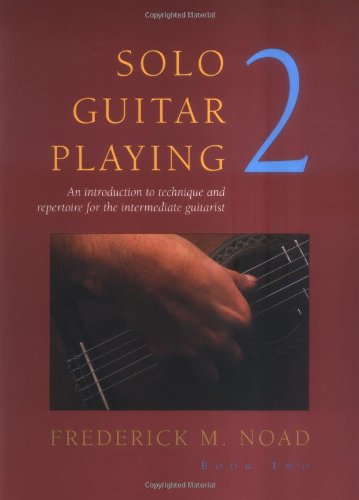 9780825613074: Solo Guitar Playing - Volume 2 (Classical Guitar)