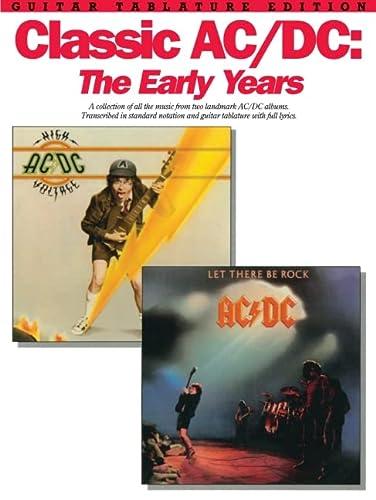 9780825613135: CLASSIC AC/DC: EARLY YEARS GUITAR TAB