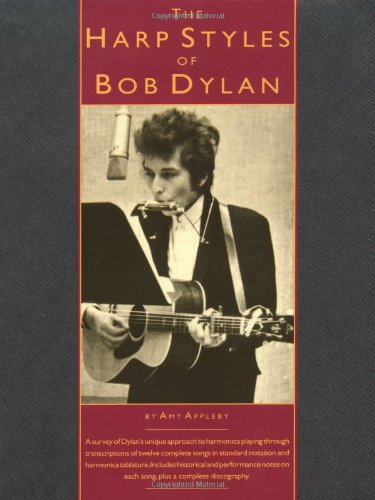 9780825613418: The Harp Styles of Bob Dylan (Harmonica)