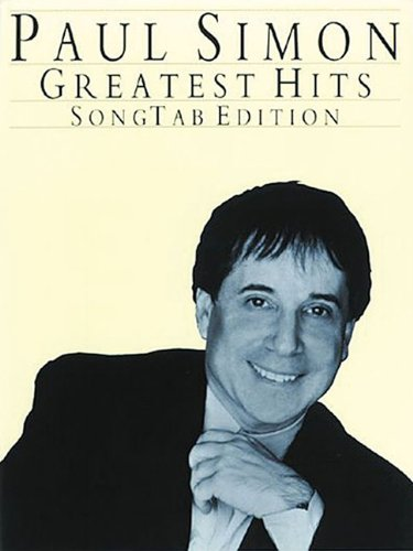 9780825613579: PAUL SIMON GREATEST HITS SONG TAB EDITION (Paul Simon/Simon & Garfunkel)