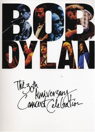 9780825613753: Bob Dylan: The Thirtieth Anniversary Concert Celebration