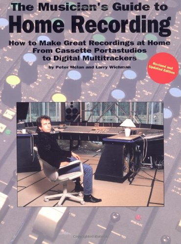 9780825613784: Musician's Guide To Home Recording (Mclan) (Music Sales America)