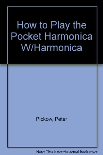 9780825614040: How to Play the Pocket Harmonica W/Harmonica
