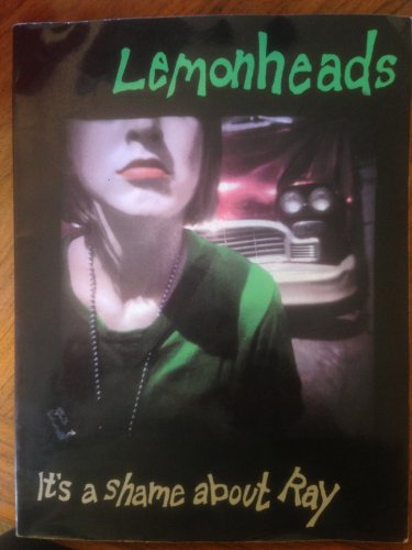 9780825614064: The Lemonheads: It's a Shame about Ray