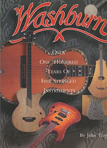 9780825614354: Washburn: Over 100 Years of Fine Stringed Instruments