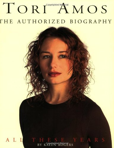 9780825614484: Tori Amos: All These Years: The Authorized Biography