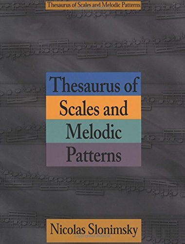9780825614491: Thesaurus of Scales and Melodic Patterns (Text)