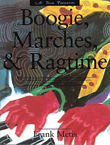 9780825614637: At Your Fingertips: Boogie, Marches, Ragtime (At Your Fingertips. Series)