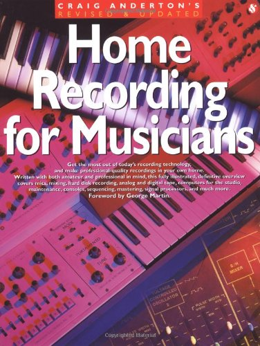 9780825615009: Home Recording For Musicians - Revised