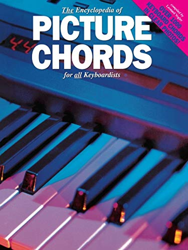 9780825615030: The Encyclopedia Of Picture Chords For Keyboard