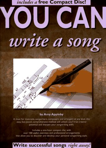 You Can Write a Song (with Audio CD): Amy Appleby