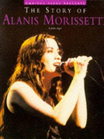 9780825615481: Story of Alanis Morissette