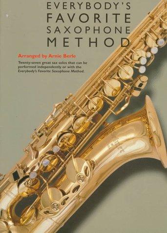 Great Standards: Everybody's Favorite Saxophone Method (0825615836) by Arnie Berle