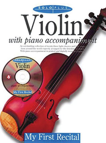 9780825616563: Solo Plus - My First Recital: For Violin