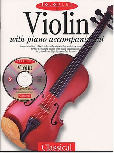 9780825617171: Violin with Piano Accompaniment: Classical [With Audio CD] (Solo Plus)
