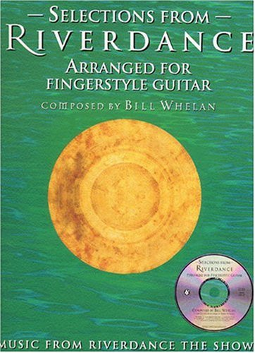 9780825617249: Selections From Riverdance Arranged For Fingerstyle Guitar