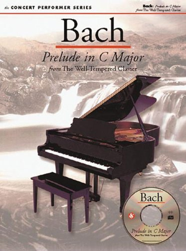 9780825617317: Bach: Prelude in C Major: Concert Performer Series