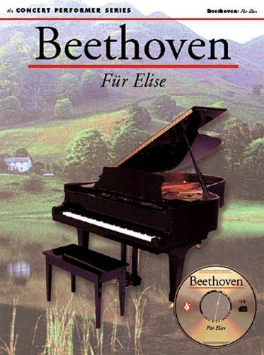 Beethoven: Fur Elise: Concert Performer Series