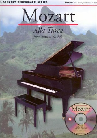 9780825617492: Mozart: Alla Turca from Sonata (K331) (No. 32) (Concert Performer Series)