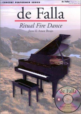 9780825617522: De Falla: Ritual Fire Dance: From El Amor Brujo (Concert Performer Series)