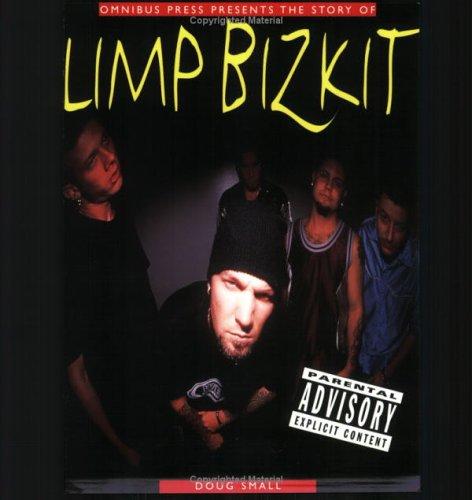 9780825617577: The Story of Limp Bizkit