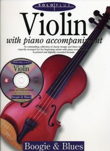 9780825617621: Solo Plus: Boogie: Blues: Violin with Piano Accompaniment with CD (Audio)