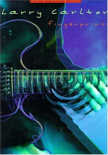 Larry Carlton: Fingerprints Guitar Tab