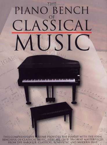 9780825617690: The Piano Bench of Classical Music: Piano Solo (Piano Collections)