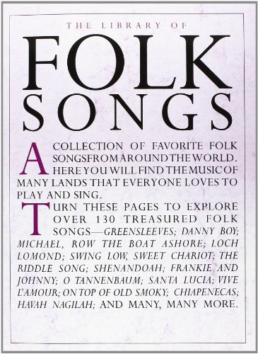 9780825617706: The Library of Folk Songs