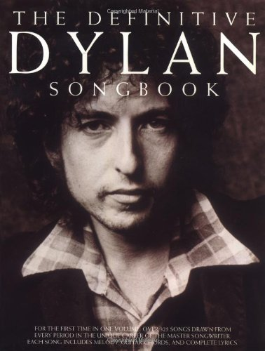9780825617744: The Definitive Bob Dylan Songbook (Bob Dylan)