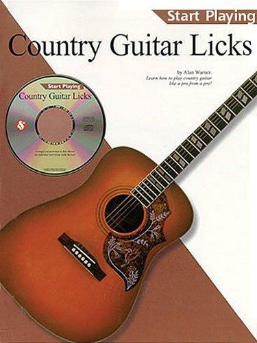 Start Playing Country Guitar Licks (Start Playing.): Music Sales Corporation, Alan Warner