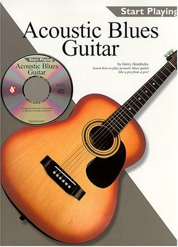 9780825617881: Start Playing Acoustic Blues Guitar