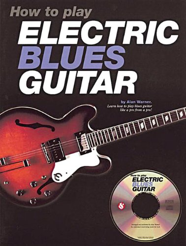 9780825617935: How to Play Electric Blues Guitar