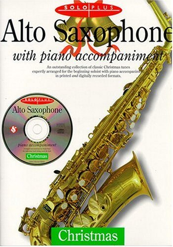 9780825618178: Solo Plus: Christmas: Alto Saxophone With Piano Accompaniment