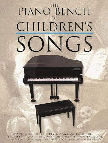 9780825618239: The Piano Bench of Children's Songs